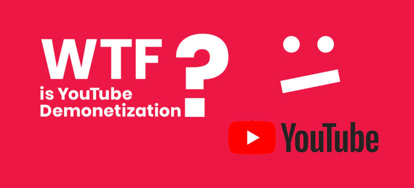 What is Youtube Demonetization and How to Survive It